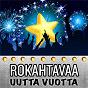 Compilation Rokahtavaa uutta vuotta avec Alwari Tuohitorvi / Sakari Pesola / Kolmas Nainen / Jukka Takalo / Kai Latvalehto...