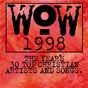 Compilation Wow hits 1998 avec Pierce Pettis / Greg Wells / Stephen Mason / Mark Hudson / Dan Haseltine...