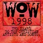 Compilation Wow hits 1998 avec Greg Wells / Stephen Mason / Mark Hudson / Dan Haseltine / Jars of Clay...