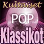 Compilation Kultaiset pop-klassikot avec Bob Gaudio / Cay & the Scaffolds / Arto Lönnfors / Spike Dope / Little Ray...