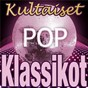 Compilation Kultaiset pop-klassikot avec Bob Crewe / Cay & the Scaffolds / Arto Lönnfors / Spike Dope / Little Ray...
