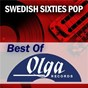 Compilation Swedish Sixties: The Best of Olga Records avec Baby Py Grandmother / Hep Stars / Gaggas / Act / 14...