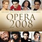 Compilation Opera 2008 avec Lisa Larsson / Giuseppe Verdi / Giacomo Puccini / Umberto Giordano / W.A. Mozart...