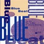 Compilation Blue beat-the music of lennon & mccartney avec Grant Green / Stanley Turrentine / Stanley Jordan / Lee Morgan / Bobby MC Ferrin...