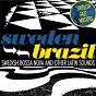 Compilation Swedish jazz masters: sweden-brazil - swedish bossa nova and other latin sounds avec Cornelis Vreeswijk / Nannie Porres / Lasse Färnlöf & His Orchestra / Bernt Rosengren / Bengt Hallberg...