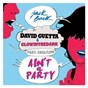 Album Ain't a party (feat. harrison) (radio edit) de David Guetta