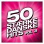 Compilation 50 Stærke Danske Hits (Vol. 3) avec Saybia / Alberte / Me & My / Louise Ellerbaek / Sebastián...