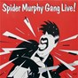 Album Live! - digital remaster de Spider Murphy Gang