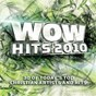 Album Wow hits 2010 de Wow Performers