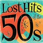 Compilation Lost hits of the 50's (all original artists & versions) avec Jerry Leiber / Geoff Love / Laurie London / Ballard / The Four Knights...