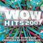 Album Wow hits 2007 de Wow Performers
