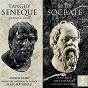 Album Tanguy : Sénèque, dernier jour - Satie : Socrate de Jean-Paul Fouchécourt / Michel Blanc / L'orchestre National de France / Alain Altinoglu / Ensemble Erwartung...