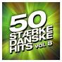 Compilation 50 stærke danske hits (vol. 8) avec Garbo / Papkasseshow / Sebastián / Julie / Lars H U G...