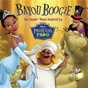 Compilation Bayou Boogie avec Anika Noni Rose / Michael Leon Wooley / Leon Wooley / Jim Cummings / Keith David...