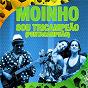 Album Sou tricampeão (pentacampeão) (radio single) de Moinho