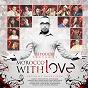 Compilation Morocco with love avec Zina Daoudia / Youssef Erraji / Daoudi / Said Mosker / Hassane Idbassaid...