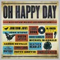 Compilation Oh happy day avec Mavis Staples & Patty Griffin / John P Kee / Jonny Lang / Eric Clapton / 3 Doors Down...