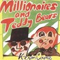 Album Millionaires and teddy bears de Kevin Coyne