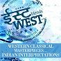 Compilation East blends west avec Shigeru Umebayashi / Piotr Ilyitch Tchaïkovski / Lokesh Anand / W.A. Mozart / Murad Ali Khan...