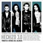 Compilation Hechizo 3.0 (Tributo a Héroes Del Silencio) avec Fauve / Estirga / Martín / Hache / Cuarto Creciente...