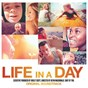 Compilation Life in a day ost avec Matthew Herbert / Harry Gregson-Williams / The Three Angolan Women / Joe Walker