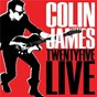 Album Twenty five live de James Colin