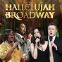 Compilation Hallelujah broadway avec Claude Michel Schoenberg / Stephen Sondheim / Léonard Bernstein / Rodrick Dixon / Lee Hall...