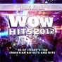 Compilation Wow hits 2012 (deluxe edition) avec Jeff Pardo / Michael Bleecker / Mark Hall / Casting Crowns / Chris Tomlin...
