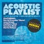 Compilation Acoustic playlist: medium - a new blend of your favorite songs avec Dan Gartley / Steven Curtis Chapman / Matt Bronleewe / Laura Story / Chris Tomlin...