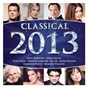 Compilation Classical 2013 avec Xian Xinghai / Sir Simon Rattle / Georges Bizet / Angela Gheorghiu / The Royal Philharmonic Orchestra...
