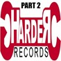 Compilation Harder records, part 2 avec Urt's / Loïc D / Vek / DJ Komy / Re Order