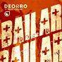 Album Bailar (feat. elvis crespo) de Deorro