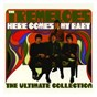 Album Here comes my baby : the ultimate collection de The Tremeloes