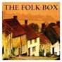 Compilation The folk box avec Carolanne Pegg / Ian Campbell Folk Group / Richard Digance / Gryphon / John Renbourn...