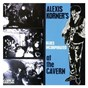 Album At the Cavern de Alexis Korner S Blues Incorporated
