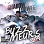 Album Buzz ou meurs, vol. 1 de Shadow Loowee