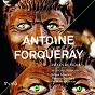 Album Antoine forqueray: pièces de viole de Thomas Dunford / Julien Léonard / Musicall Humors / François Guerrier