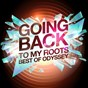 Album Going back to my roots - best of odyssey (rerecorded) de Odyssey