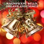 Album Magnificent bells, organs and chimes de Listener's Choice