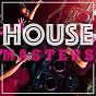 Compilation House masters avec Gina / Dee Gorgeous / Rize-Ups / Abbie / K & J...