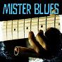 Compilation Mister blues avec Otis Webster / Otis Spann / Magic Sam / Willie Egan / John Lee Hooker...