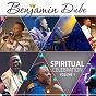 Album Benjamin dube - spiritual celebration, vol.1 de Benjamin Dube