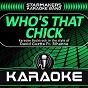 Album Who's that chick (karaoke backtrack originally performed by david guetta, rihanna) de Starmakers Karaoke Band