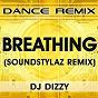Album Breathing (only miss you when remix) de DJ Dizzy