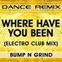 Album Where have you been de Bump N Grind
