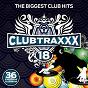 Compilation Clubtraxxx, vol. 18 avec DJ Nate Ro / DJ Tich / DJ Milton / G Vader / DJ Mich...