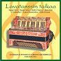 Compilation Lavatanssin taikaa avec Finlanders / Seppo Hovi / Studio-Orkesteri / Seppo Leino / Kalevi Nyqvist...