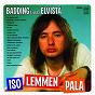 Album Iso lemmen pala - badding laulaa elvistä de Rauli Badding Somerjoki