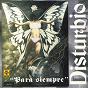Album Para siempre de Disturbio