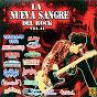 Compilation La nueva sangre del rock, vol. 2 avec Cactus / Tatuaje Vivo / Alma Callejera / Ángel de Acero / Boulevar Blues...